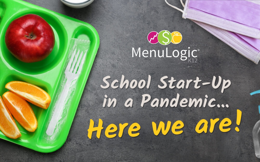 Special Edition! School Start-Up in a Pandemic… Here we are!
